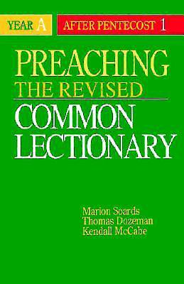 Preaching the Revised Common Lectionary Year A