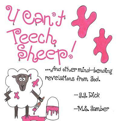U Cant Teech Sheep!