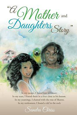 A Mother and Daughters Story