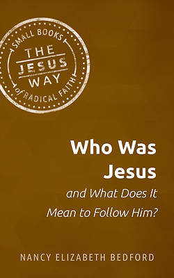 Picture of Who Was Jesus and What Does It Mean to Follow Him?