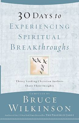 Picture of 30 Days to Experiencing Spiritual Breakthroughs