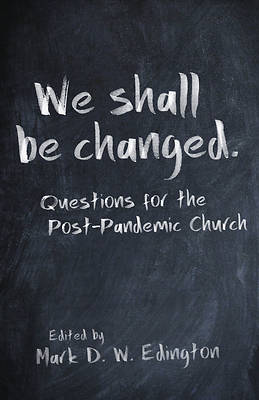 Picture of We Shall Be Changed