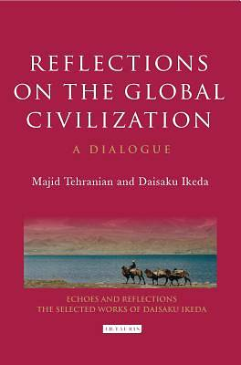 Picture of Reflections on the Global Civilization