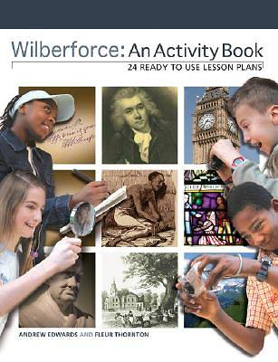 Wilberforce - An Activity Book
