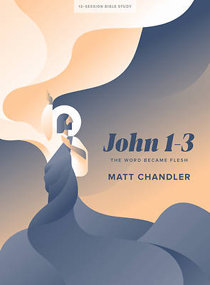 Picture of John 1 - 3 - Bible Study Book