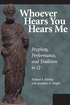 Whoever Hears You Hears Me