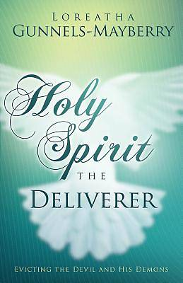 Holy Spirit, the Deliverer
