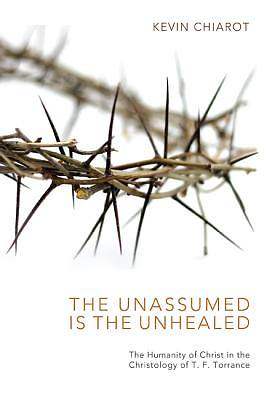 Picture of The Unassumed Is the Unhealed