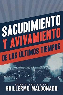 Picture of Sacudimiento Y Avivamiento de Los Últimos Tiempos