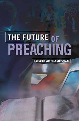 The Future of Preaching [ePub Ebook]