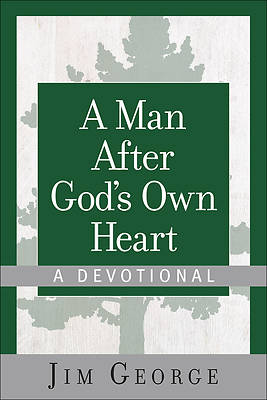 Picture of A Man After God's Own Heart--A Devotional