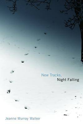New Tracks, Night Falling