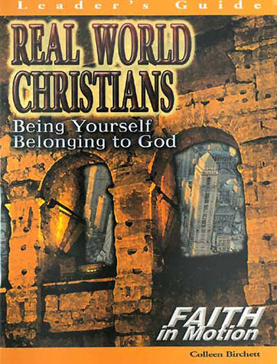 Real World Christians - Leaders Guide (Faith in Motion Series) - Download Edition