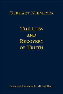 The Loss and Recovery of Truth