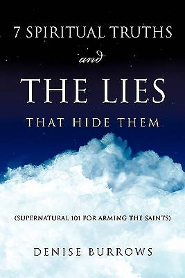 Picture of 7 Spiritual Truths and the Lies That Hide Them