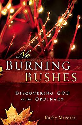 No Burning Bushes