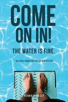 Picture of Come on in! The Water is fine.