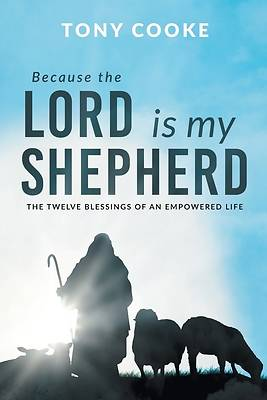 Picture of Because the Lord is My Shepherd