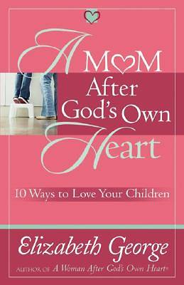 A Mom After Gods Own Heart [ePub Ebook]