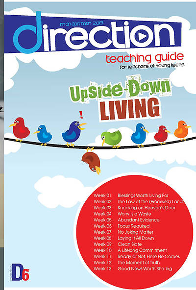 Randall House D6 Direction (12-14) Teaching Guide for Young Teens Spring 2013