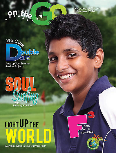 On the Go: A Magazine for Tweens Summer 2014