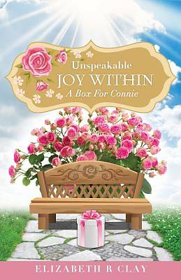 Unspeakable Joy Within