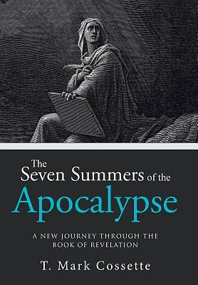 The Seven Summers of the Apocalypse