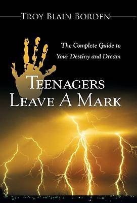 Teenagers Leave a Mark