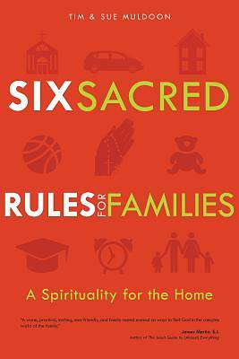 Six Sacred Rules for Families