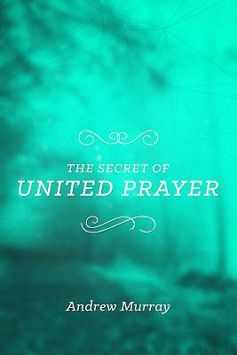 Picture of The Secret of United Prayer