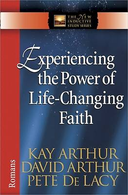 Picture of Experiencing the Power of Life-Changing Faith