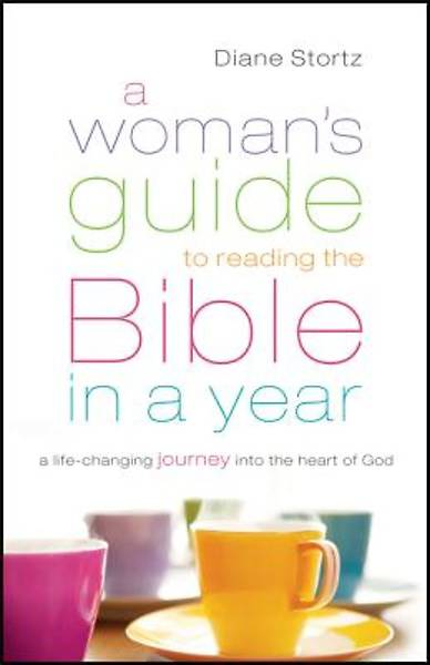 A Womans Guide to Reading the Bible in a Year
