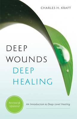 Deep Wounds, Deep Healing [ePub Ebook]