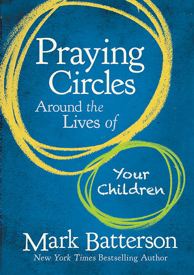 Picture of Praying Circles Around the Lives of Your Children