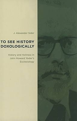 Picture of To See History Doxologically