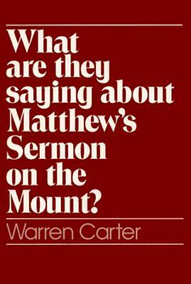 What Are They Saying about Matthews Sermon on the Mount?