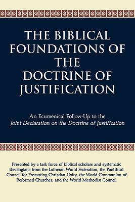 The Biblical Foundations of the Doctrine of Justification