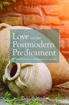 Love and the Postmodern Predicament