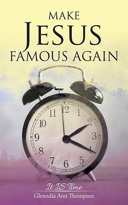 Picture of Make Jesus Famous Again