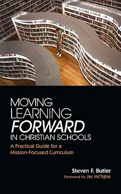 Picture of Moving Learning Forward in Christian Schools