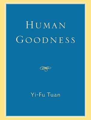 Human Goodness [Adobe Ebook]
