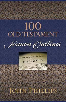 Picture of 100 Old Testament Sermon Outlines