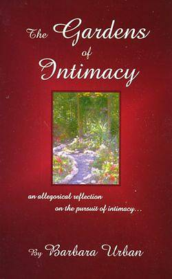 The Gardens of Intimacy