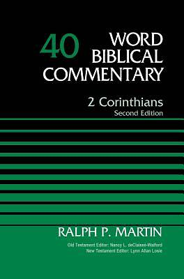 Word Biblical Commentary - 2 Corinthians