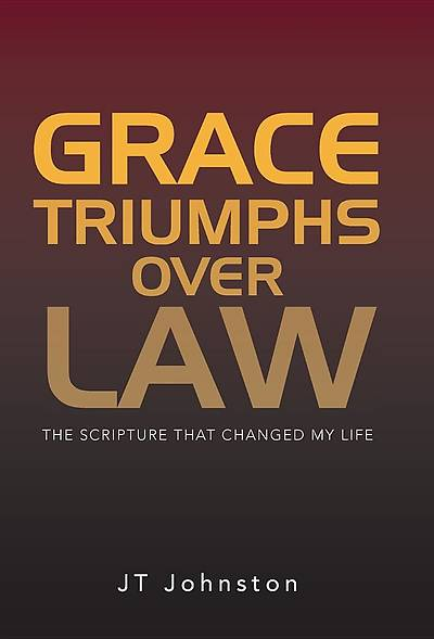 Grace Triumphs Over Law