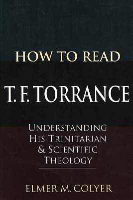 How to Read T. F. Torrance
