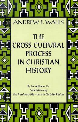 Cross Cultural Process in Christian History