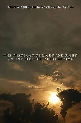 Picture of The Theology of Light and Sight