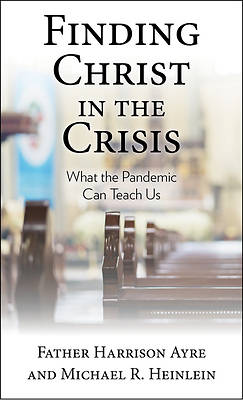 Picture of Finding Christ in the Crisis