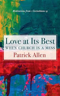 Picture of Love at Its Best When Church is a Mess